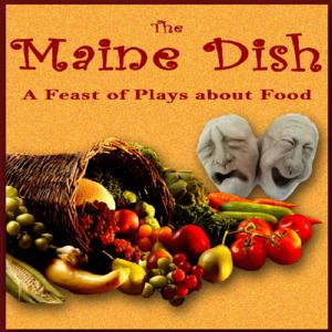 THE MAINE DISH Runs This Weekend at Portland Ballet Studio Theater