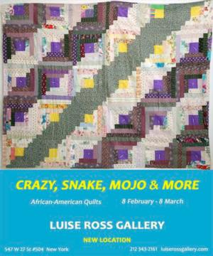 Luise Ross Gallery to Present CRAZY, SNAKE, MOJO, & MORE: AFRICAN AMERICAN QUILTS, 2/8-3/8