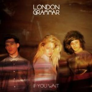 LONDON GRAMMER Reveal Debut of  'If You Wait'