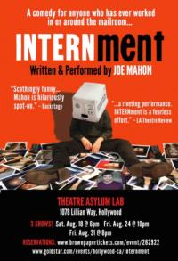 INTERNment Plays Theatre Asylum Lab, Now thru Aug 31