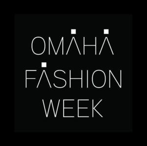 Omaha Fashion Week Wraps Up Weekday Shows with Today's Finale and Designer Prize Cup Competition