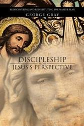 'Discipleship from Jesus's Perspective' is Released