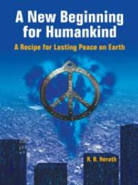 Dr. RB Herath Shares How to Avoid Going Nuclear in A NEW BEGINNING FOR HUMANKIND