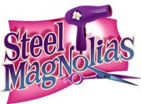 STEEL MAGNOLIAS to Open at Missoula Community Theatre, 3/15