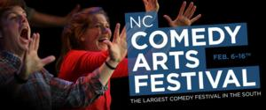 North Carolina Comedy Arts Festival Kicks Off Today