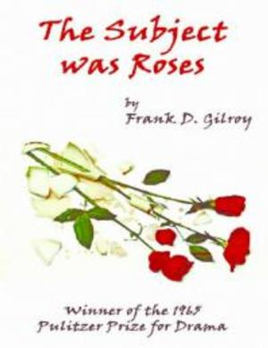 Evening Star Productions to Present THE SUBJECT WAS ROSES, 9/12-28