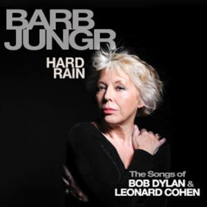 Cabaret Chanteuse BARB JUNGR's New CD Celebrating the Songs of Bob Dylan and Leonard Cohen Being Released on 3/24
