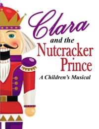 Way Off Broadway Presents CLARA AND THE NUTCRACKER PRINCE