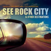 BWW-CD-Review-See-Rock-City-Other-Destinations-Off-Broadway-Cast-Recording-20010101