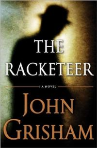 Fox-New-Regency-to-Adapt-John-Grishams-THE-RACKETEER-20130212