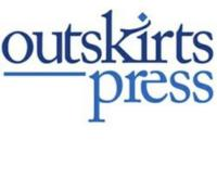 Outskirts Press Reveals Top 10 Best Selling Books in Self-Publishing for January 2013