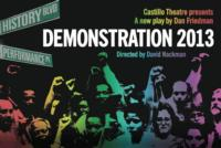 Castillo-Theatre-to-Present-Dan-Friedmans-DEMONSTRATION-2013-223-310-20130128