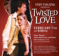 TWISTED LOVE: An Opera Night at Mojo Theatre Set for 2/7