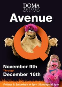 DOMA Theatre Company To Present AVENUE Q, 11/09 - 12/16!