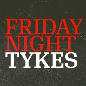Esquire Network to Broadcast FRIDAY NIGHT TYKES Marathon, 9/1
