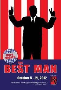 BWW Reviews: Paradox Players THE BEST MAN is a Clean Production of Dirty Politics