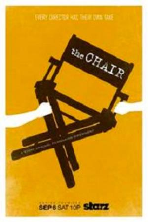 Starz Offers First Five Episodes of THE CHAIR on Demand