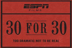 ESPN's 30 for 30 to Air BAD BOYS, 4/17