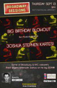 Broadway Sessions Celebrates Musical Director Joshua Stephen Kartes' Birthday, 9/13