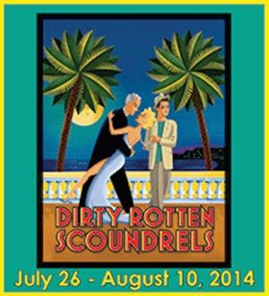 DIRTY ROTTEN SCOUNDRELS Plays Fort Wayne Civic Theatre, Now thru 8/10