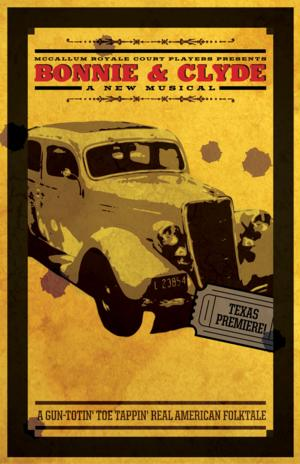 McCallum Arts Center Opens BONNIE & CLYDE: A NEW MUSICAL Tonight