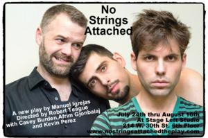 Stage Left Studio Presents a New Play by Manuel Igrejas NO STRINGS ATTACHED, 7/24-8/16