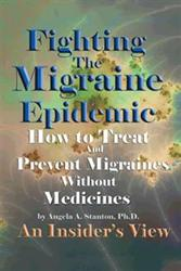 Angela A. Stanton Releases FIGHTING THE MIGRAINE EPIDEMIC