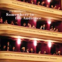 Eric Woolfson's SOMEWHERE IN THE AUDIENCE Set for March 18 Release