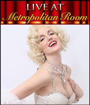 Marilyn Monroe Tribute Star Erika Smith Set for Series of Shows at at Metropolitan Room this Spring