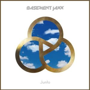 Basement Jaxx's 'Junto' Now Streaming; Album Out 8/25