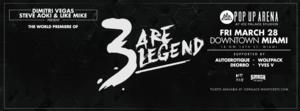 DIMITRI VEGAS, STEVE AOKI & LIKE MIKE Team  for '3 are Legend'