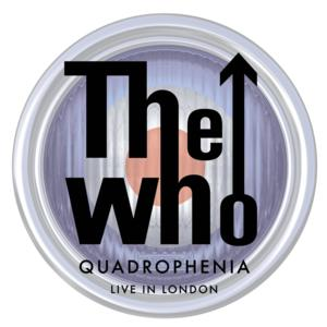 THE WHO's QUADROPHENIA: LIVE IN LONDON DVD, Out Today