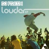 Columbia Releases DJ FRESH 'Louder' EP Today