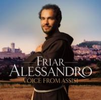 Decca Records Releases Friar Alessandro's Debut Record VOICE FROM ASSISI