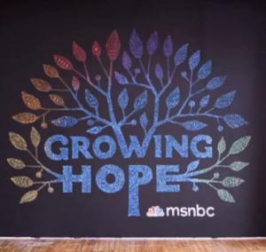 MSNBC Launches 'Growing Hope' Initiative