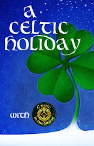 Chance Theater to Present A CELTIC HOLIDAY WITH CRAIC IN THE STONE, Begin. 12/9