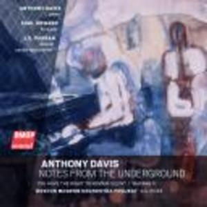 BMOP/sound Releases ANTHONY DAVIS: NOTES FROM THE UNDERGROUND and LEWIS SPRATLAN: APOLLO AND  DAPHNE VARIATIONS
