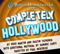 COMPLETELY-HOLLYWOOD-Abridged-Opens-Rover-DramaWerks-13th-Season-1025-1117-20010101