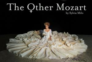 Cherry Lane Theatre Presents THE OTHER MOZART, Now thru 10/27