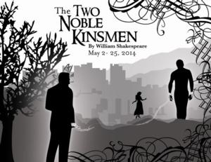 Cincinnati Shakespeare's THE TWO NOBLE KINSMEN Opens 5/2