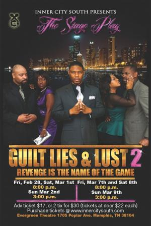 Inner City South to Present GUILT, LIES AND LUST 2, 2/28-3/9