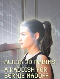 Alicia Jo Rabins Debuts Performative Song Cycle A KADDISH FOR BERNIE MADOFF at Joe's Pub, 11/8