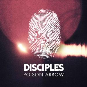 DISICPLES Release 'Poison Arrow' on FFRR