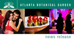 Atlanta Botanical Gardens to Offer VALENTINES IN THE GARDEN Event, 2/14