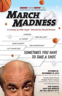 Abingdon Theatre Company Presents MARCH MADNESS, 10/26-11/18