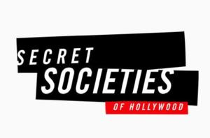 E! to Premiere New Special SECRET SOCIETIES OF HOLLYWOOD, 4/17