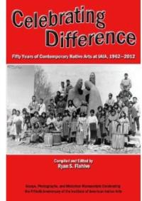 50 Year History of INSTITUTE OF AMERICAN INDIAN ARTS Just Published