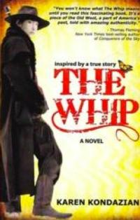 Karen Kondazian's THE WHIP Wins 2012 USA Book News Award for Historical Fiction