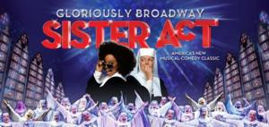 SISTER ACT National Tour Coming to The Grand 1894 Opera House, 10/25