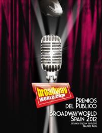 Conoce los nominados en la II Edición de los Premios del Público BroadwayWorld Spain 2012
